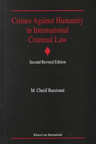 Crimes Against Humanity in International Criminal Law