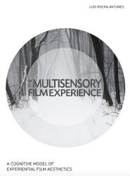 The Multisensory Film Experience