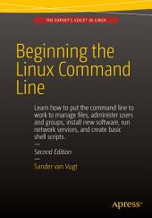 Beginning the Linux Command Line: Edition 2