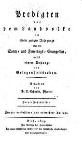 Predigten vor dem Landvolke (etc. ) 2. ... Aufl. Hrsg. der ... Bibliothek für katholische Seelsorger: Band 2
