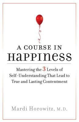 A Course in Happiness