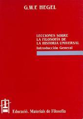 Lecciones sobre la Filosofía de la Historia Universal: Introducción General