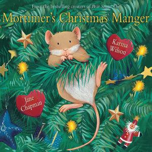 Mortimer s Christmas Manger Book