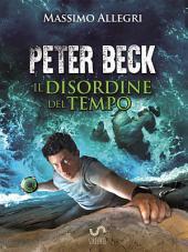 PETER BECK - Il Disordine del Tempo