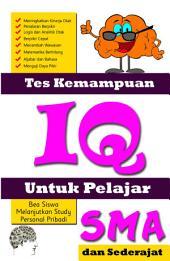 Tes Kemampuan IQ Untuk Pelajar SMA dan Sederajat