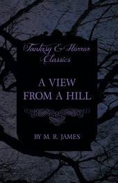 A View From a Hill (Fantasy and Horror Classics)