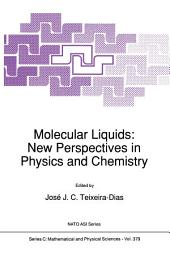 Molecular Liquids: New Perspectives in Physics and Chemistry