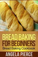 Bread Baking For Beginners PDF