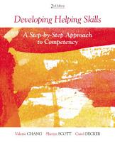 Developing Helping Skills  A Step by Step Approach to Competency PDF