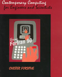 Contemporary Computing for Engineers and Scientists Using Fortran 90 PDF