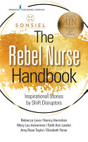 The Rebel Nurse Handbook PDF