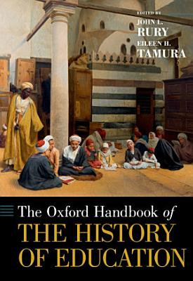 The Oxford Handbook of the History of Education PDF