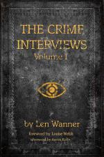 The Crime Interviews: Volume One