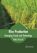 Rice Production: Emerging Trends and Technology