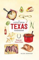 Little Local Texas Cookbook Book PDF