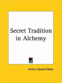 Secret Tradition in Alchemy