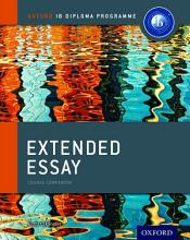 Oxford IB Diploma Programme  Extended Essay Course Companion PDF