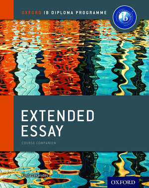 Oxford IB Diploma Programme  Extended Essay Course Companion PDF
