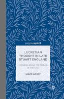 Lucretian Thought in Late Stuart England  Debates about the Nature of the Soul PDF