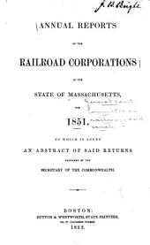 Annual Reports of the Railroad Corporations in the State of Massachusetts ...