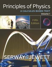 Principles of Physics: A Calculus-Based Text: Volume 1, Edition 5