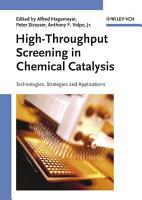 High Throughput Screening in Chemical Catalysis PDF