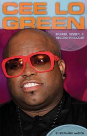 Cee Lo Green:: Rapper, Singer & Record Producer
