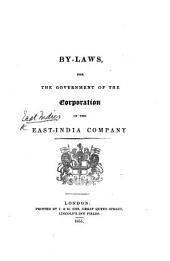 By-Laws, for the Government of the Corporation of the East-India Company