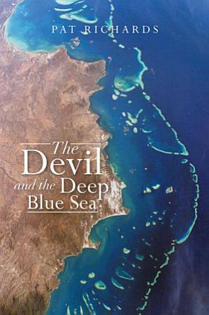 The Devil and the Deep Blue Sea PDF