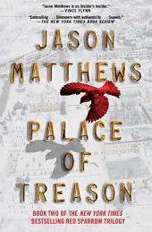 Palace of Treason: A Novel
