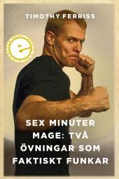 Sex minuter mage: Två övningar som faktiskt funkar
