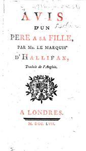 Avis d'un père à sa fille ... Traduit de l'anglois [by M. G. C. Thiroux d'Arconville
