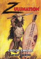 Zulunation: The End of an Empire: Issues 1-3