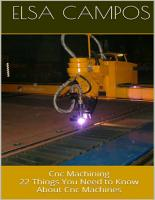 Cnc Machining  22 Things You Need to Know About Cnc Machines PDF