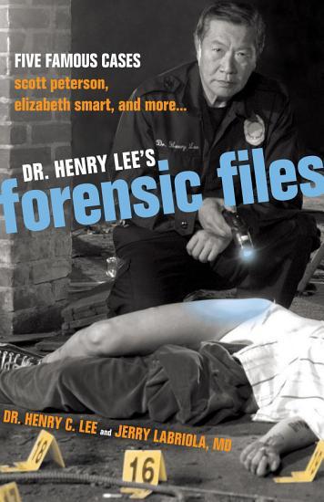 Dr  Henry Lee s Forensic Files PDF