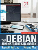 The Debian Administrator s Handbook  Debian Buster from Discovery to Mastery