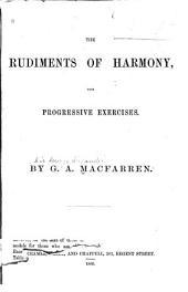 The rudiments of harmony: with progressive exercises
