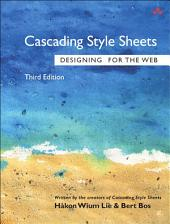 Cascading Style Sheets: Designing for the Web, Edition 3