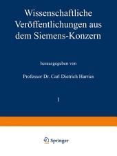 Wissenschaftliche Veröffentlichungen aus dem Siemens-Konzern: I. Band Zweites Heft (abgeschlossen am 1. März 1921)