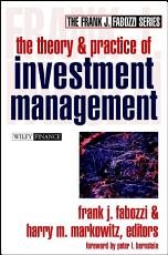 The Theory and Practice of Investment Management PDF