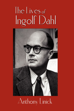 The Lives of Ingolf Dahl PDF
