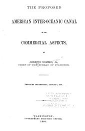 The Proposed American Inter-oceanic Canal in Its Commercial Aspects