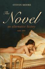 The Novel: An Alternative History, 1600-1800