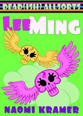 Lee Ming: a DEAD(ish) Allsorts short