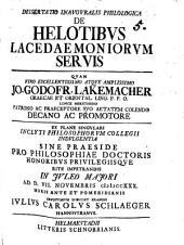 Dissertatio inauguralis philologica de Helotibus Lacedaemoniorum servis: Volume 1