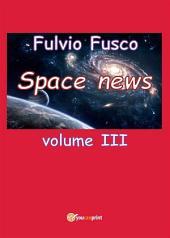 Space News -: Volume 3