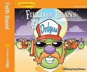 Field of Beans: A Lesson in Faith