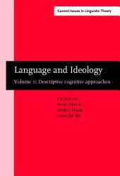 Language and Ideology: Volume 2: descriptive cognitive approaches