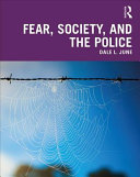 Fear  Society  and the Police