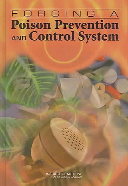 Download Forging a Poison Prevention and Control System Book